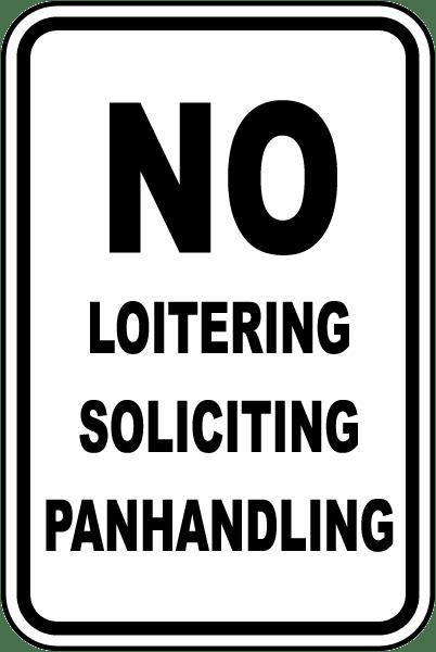 No Loitering No Soliciting Sign