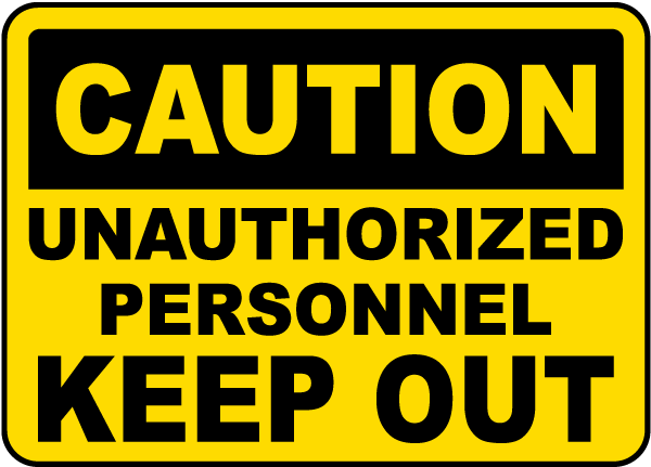 Unauthorized Personnel Sign