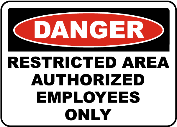 Authorized Employees Only Sign