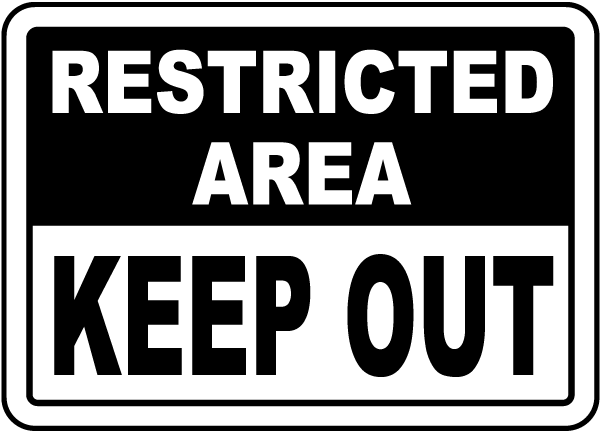 Restricted Area Keep Out Sign F3700 By