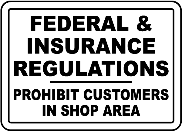 Federal & Insurance Regulations Sign
