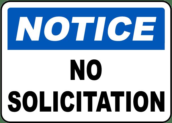 Notice No Solicitation Sign