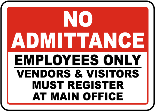 No Admittance Employees Only Sign