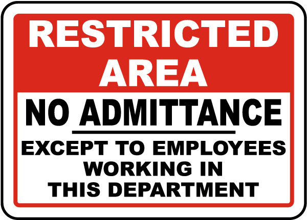 Except To Employees In This Dept. Sign
