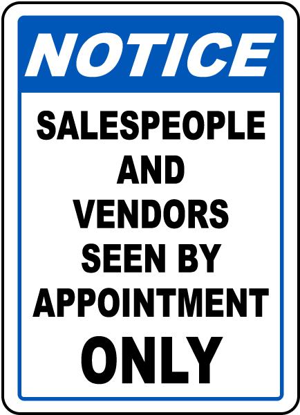 Vendors Seen By Appointment Sign