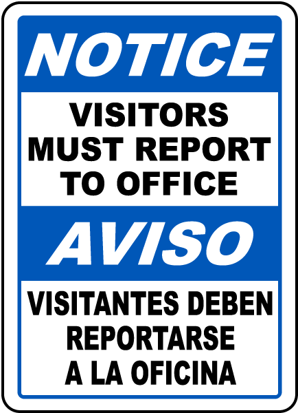 Bilingual Notice Visitors Must Report To Office Sign