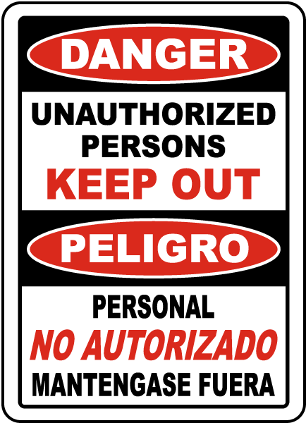 Bilingual Danger Unauthorized Keep Out Sign