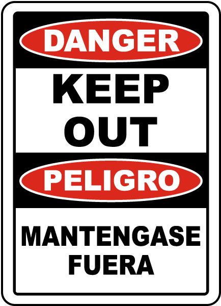 Bilingual Danger Keep Out Sign