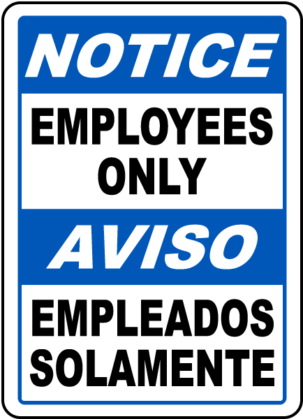 Bilingual Notice Employees Only Sign