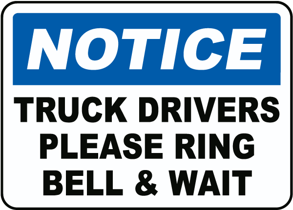 Truck Drivers Ring Bell & Wait Sign