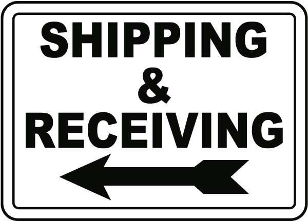 Shipping & Receiving (Left Arrow) Sign