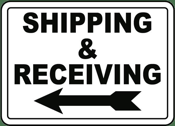 Shipping & Receiving (Left Arrow) Sign