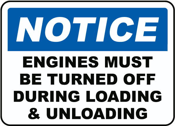 Engines Must Be Turned Off Sign