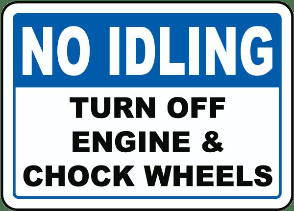 Turn Off Engine & Chock Wheels Sign