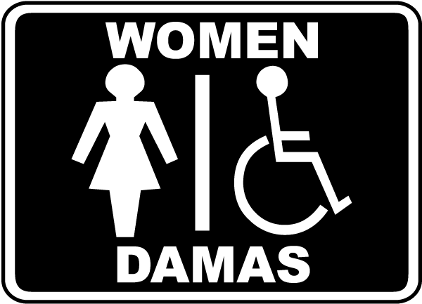 Bilingual Women / Accessible Restroom Sign