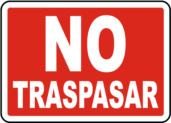 Spanish No Trespassing Sign