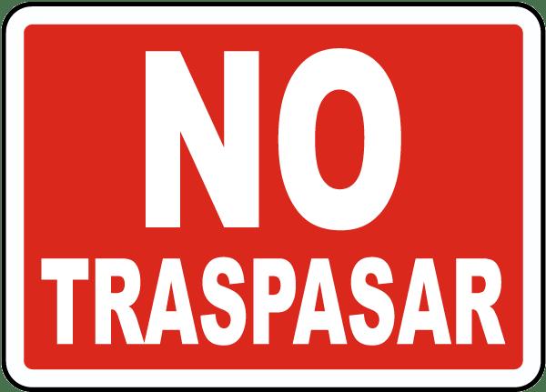 Spanish No Trespassing Sign
