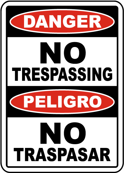Bilingual Danger No Trespassing Sign