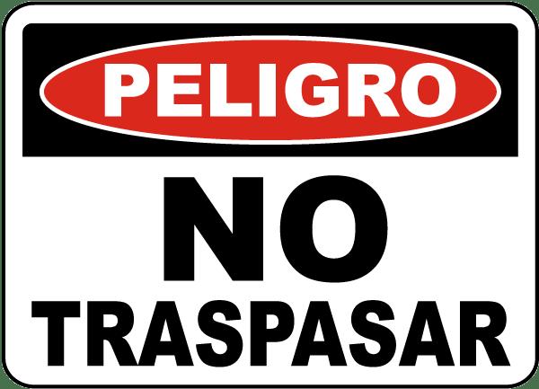 Spanish Danger No Trespassing Sign