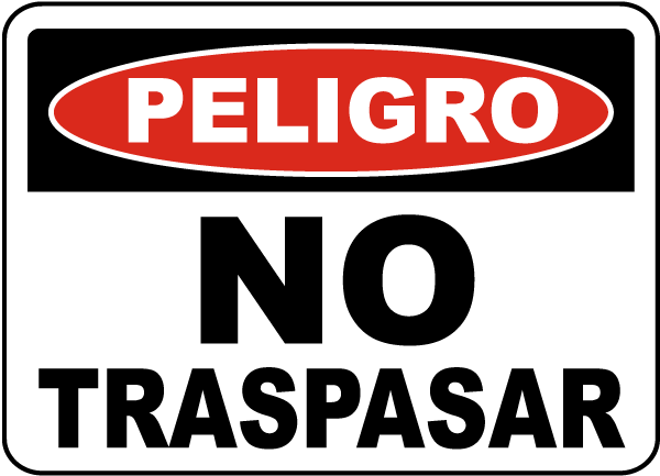 Spanish Danger No Trespassing Sign