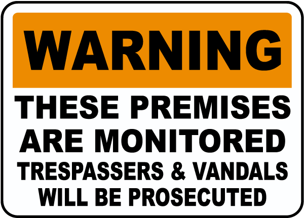 These Premises Are Monitored Sign