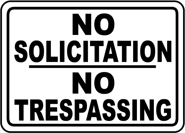 No Solicitation No Trespassing Sign