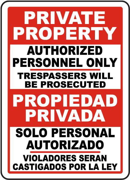 Bilingual Private Property Authorized Personnel Only Sign