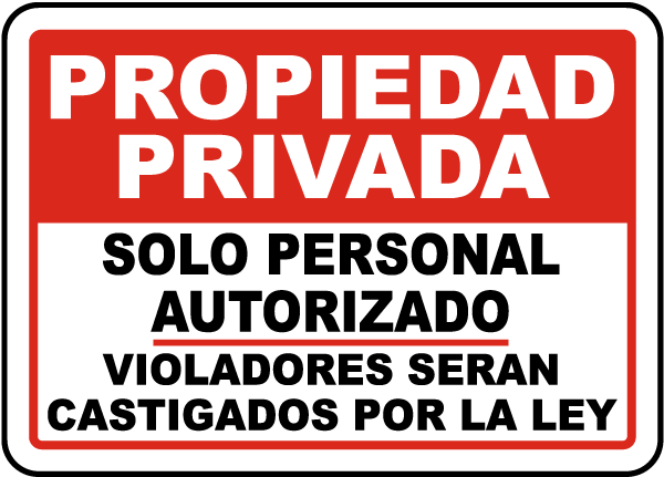 Spanish Private Property Authorized Personnel Only Sign