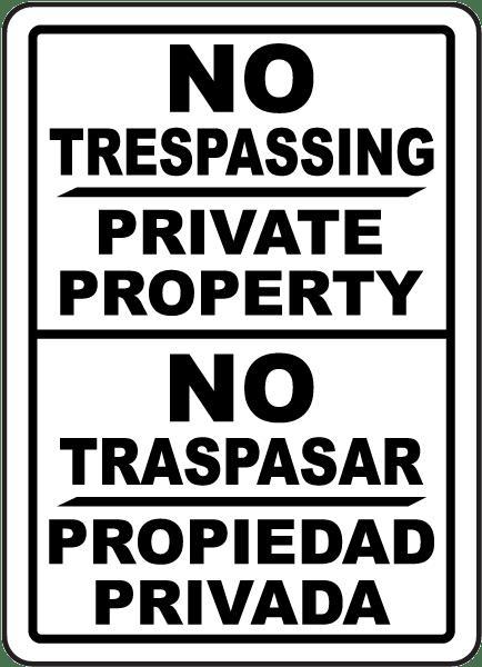 Bilingual No Trespassing Private Property Sign