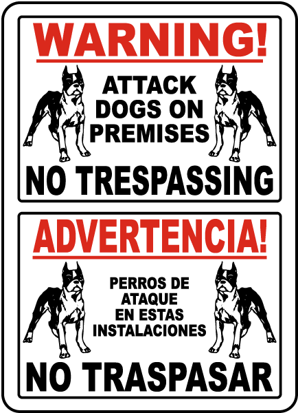 Bilingual Attack Dog on Premises No Trespassing Sign