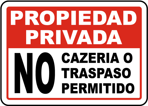 Spanish No Hunting or Trespassing Allowed Sign