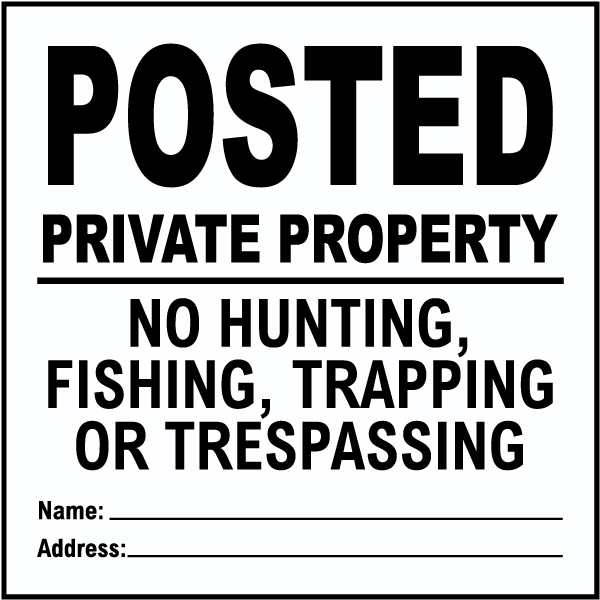 White Posted Private Property Sign