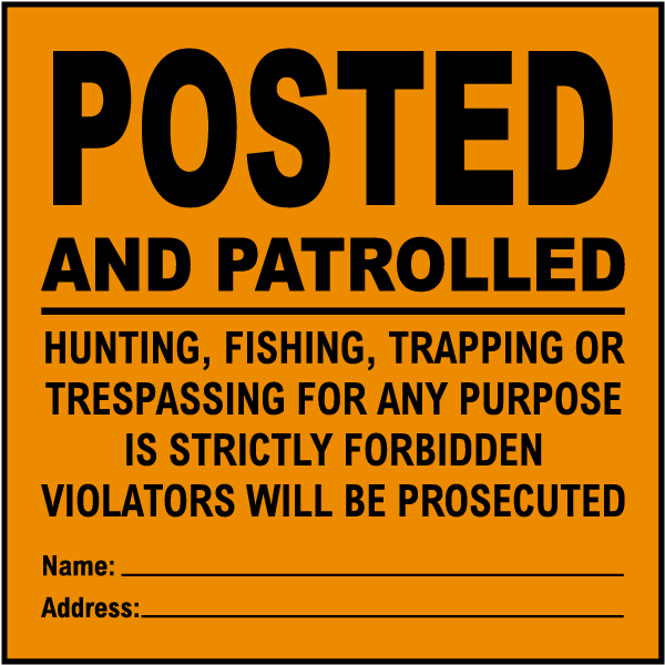 Orange Posted and Patrolled Sign