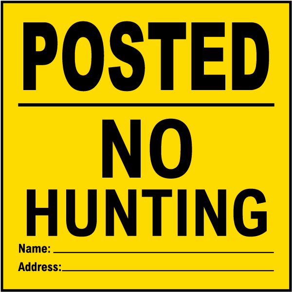 Yellow Posted No Hunting Sign