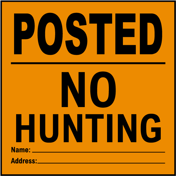 Orange Posted No Hunting Sign