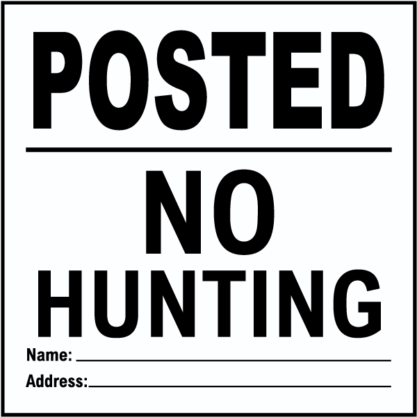 White Posted No Hunting Sign