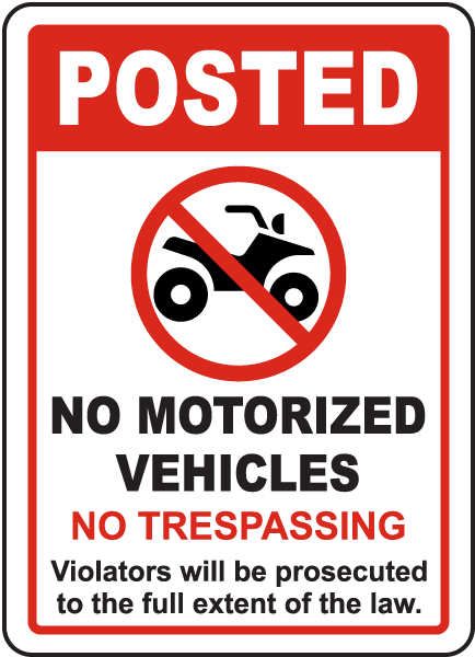 Posted No Motorized Vehicles Sign