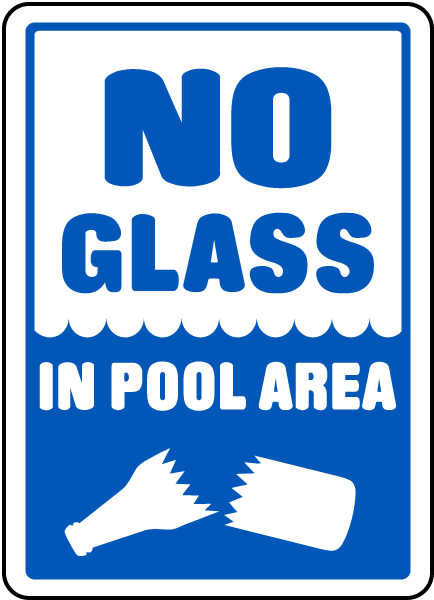 Pool Signs - No Glass In Pool Area Signs, Swimming and Pool Signs, F6900