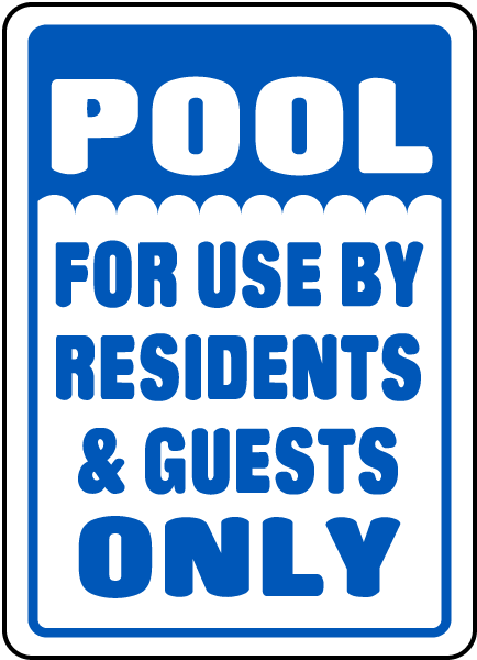 Pool Signs - Pool For Use By Residents & Guests Only Pool Signs, F6901