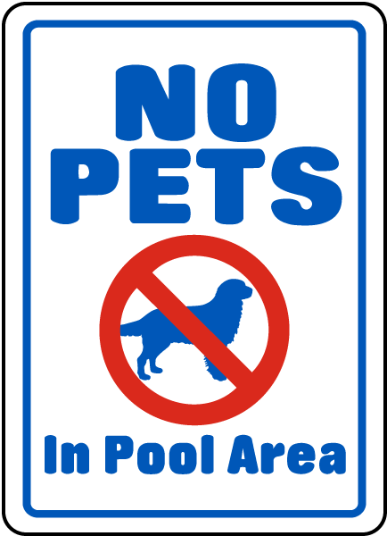 No Pets Pool In Area Sign