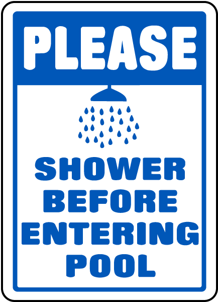 Pool Signs - Please Shower Before Entering Pool Signs, F6906