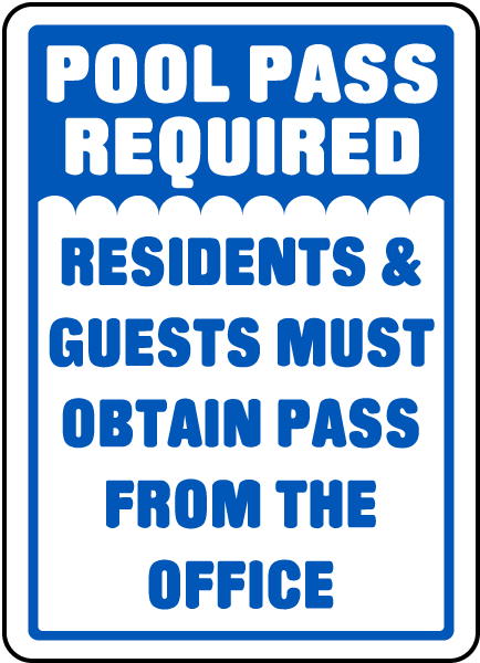 Must Obtain Pass From Office Sign