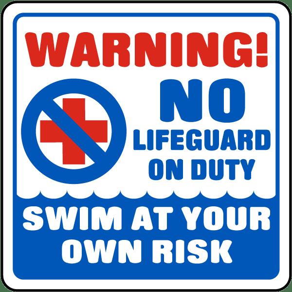 Warning No Lifeguard on Duty Sign