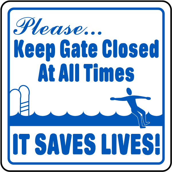 Keep Gate Closed At All Times Sign