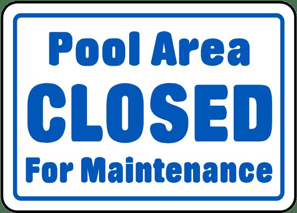 Pool Area Closed Sign