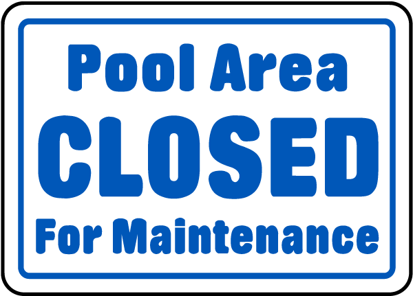 Pool Area Closed Sign