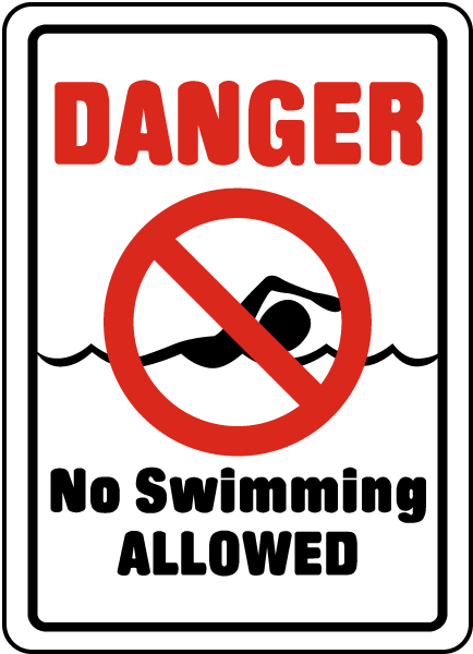 No Swimming Allowed Sign