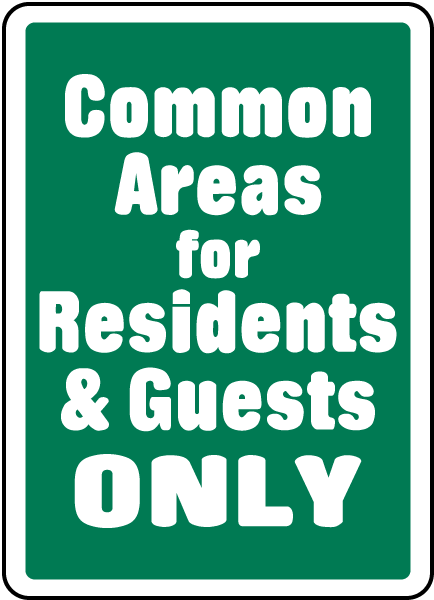 Common Areas For Residents Only Sign