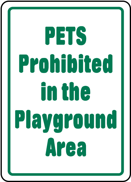 Pets Prohibited In Playground Sign
