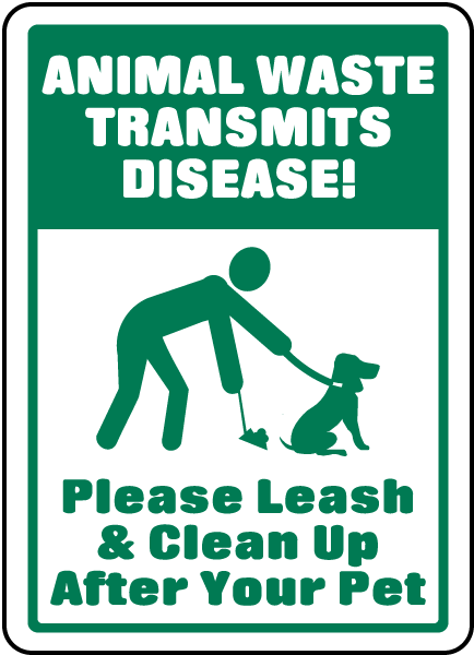 Please Leash & Clean Up After Sign